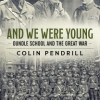 The story of the men from Oundle School and Laxton Grammar who went to War